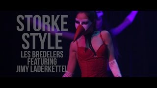 LES BREDELERS featuring JIMY LADERKETTEL - STORKE STYLE // PSY - GANGNAM STYLE - REMIX AND COVER