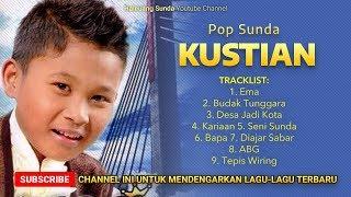 Pop Sunda Kustian Full Album Ema - Lagu Sunda Buat Ibu