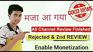 Youtube update = monitazation + 2nd held review + all yt channel rejects