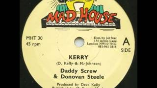Daddy Screw & Donovan Screw - Kerry [Best Quality]