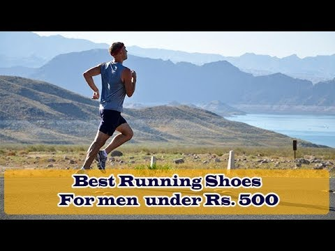 best-running-shoes-for-men-under-500-rupees-|-best-running-shoes-for-men-2018