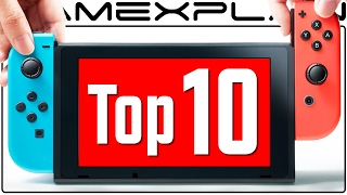 Top 10 Reasons I'm HYPED for Nintendo Switch