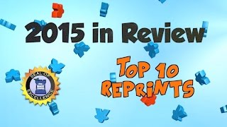Top 10 Game Reprints of 2015