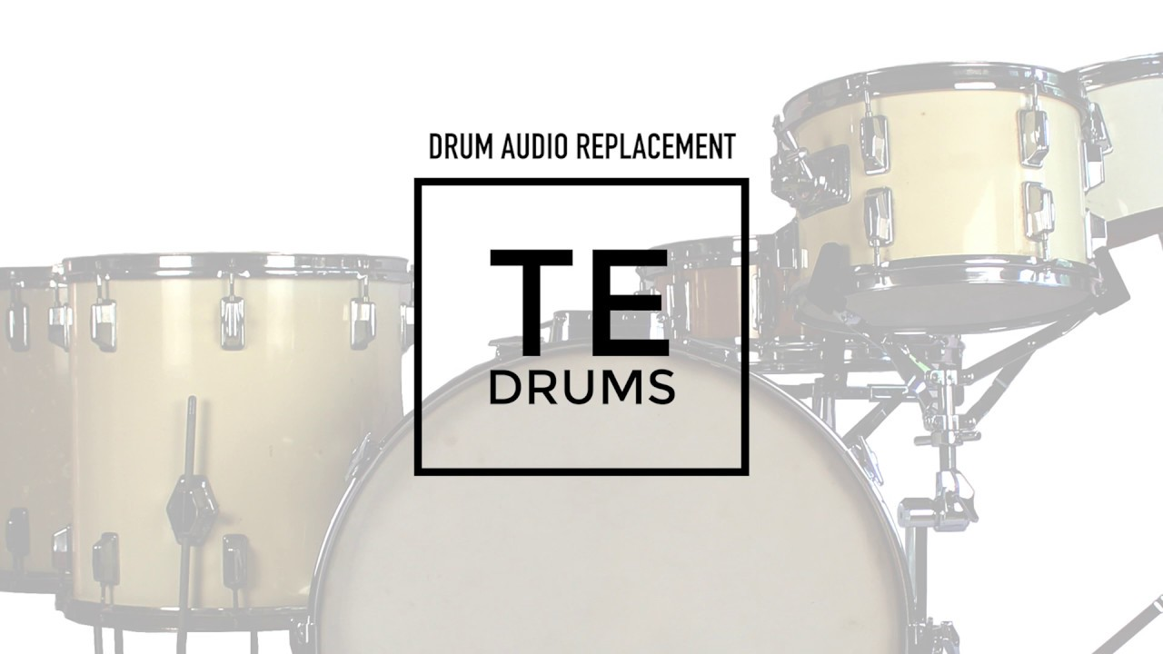Drum Replacement Example – TE DRUMS