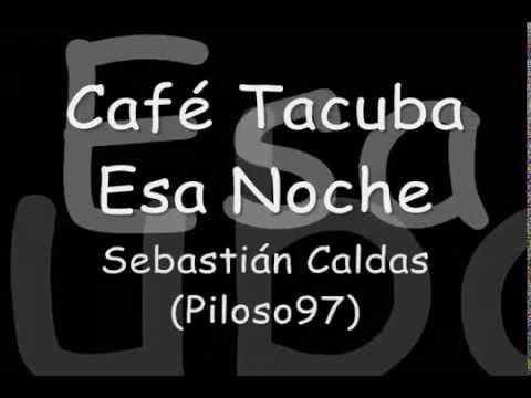 Café Tacuba-Esa Noche-Letra