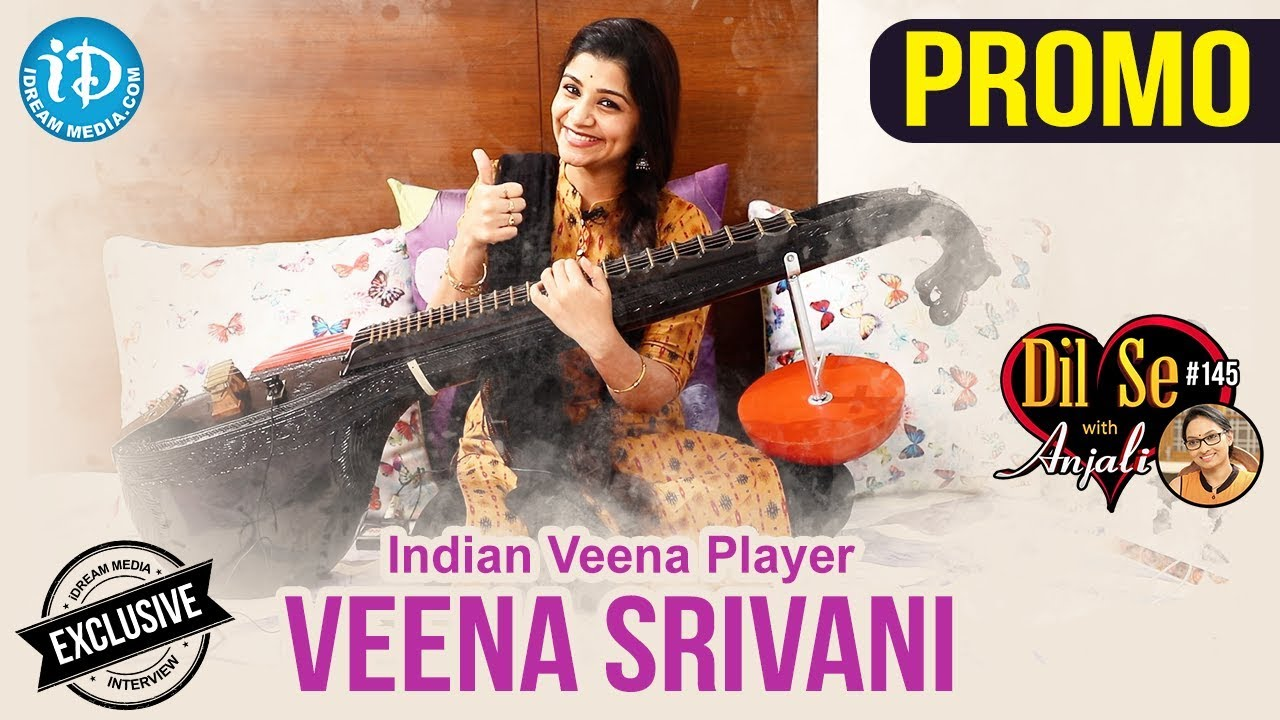 Indian Veena Player Veena Srivani Exclusive Interview - Promo || Dil Se  With Anjali #145