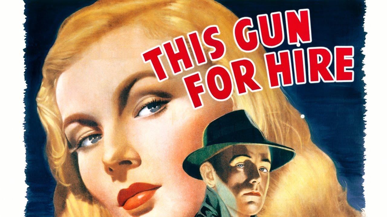 This Gun for Hire (1942) – Drama, Film-Noir, Crime