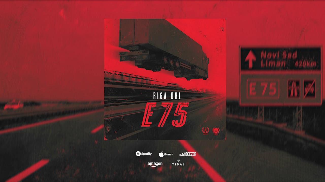 Riga Dri - E75 (Album) / SNIPPET