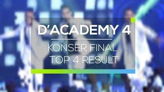 Highlight D'Academy 4 - Konser Final Top 4 Result
