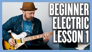 Beginner Electric Lesson 1 - Y๐ur Very First Electric Guitar Lesson