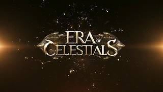 Era of.... Celestials!