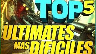 TOP 5 - Los ultimates MAS DIFICILES de League of Legends. | ReubenMaster