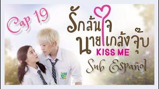 Kiss me thai cap 19 sub español