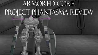 Armored Core: Project Phantasma Review