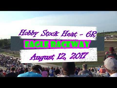 8/12/2017 Eagle Raceway Hobby Stock Heat