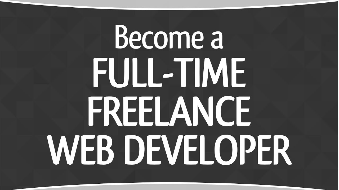 5 Steps to Become a Freelance Web Developer in 2019 | Travis Media