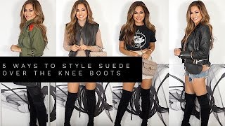 5 WAYS TO STYLE SUEDE OVER THE KNEE BOOTS | Lina Noory