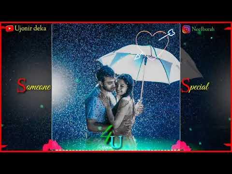Dikshu    Barixare Boroxune    Romantic Whatsapp Status 2019