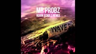 Mr. Probz - Waves (Robin Schulz Remix Radio Edit) (Audio)