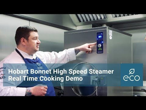 Hobart Bonnet High Speed Steamer Real Time Cooking Demo