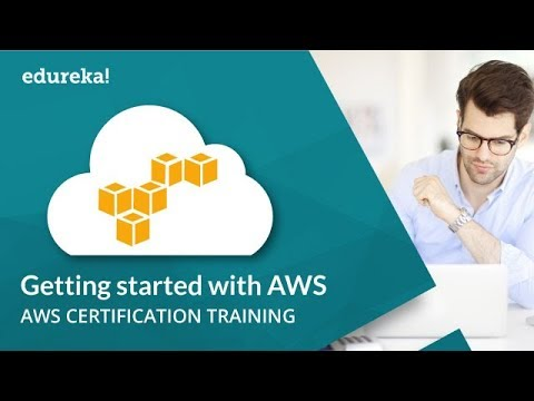 Getting Started with AWS | AWS Tutorial for Beginners | AWS Training |  Edureka