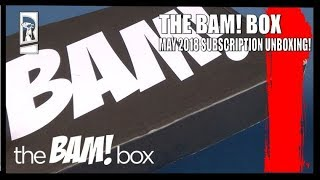 Subscription Spot | The Bam! Box May 2018 Subscription UNBOXING!