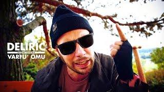 Repeat youtube video Deliric - Varfu' Omu (prod. Silent Strike)