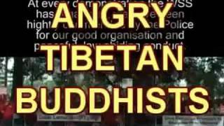 ANGRY TIBETAN BUDDHISTS! (uncensored)