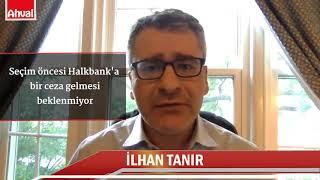 Atilla'nın cezasının ardından Halkbank ve Zarrab davasının geleceği