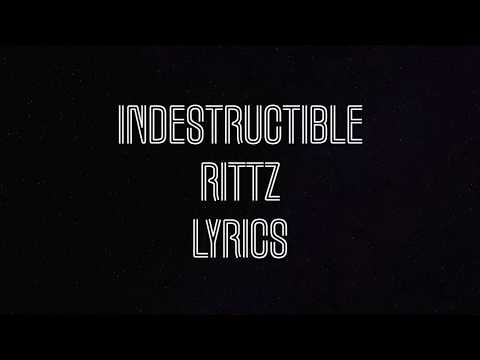 Indestructible Rittz Lyrics