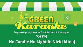 ZAYN - No Candle No Light ft. Nicki Minaj (Karaoke)