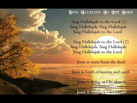 Sing Hallelujah To The Lord Studio Version