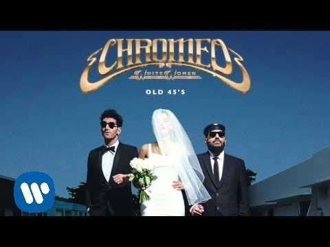 Chromeo  Old 45s