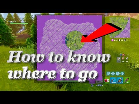 How To Know Where The Circle Ends up   Fortnite Battle Royale  