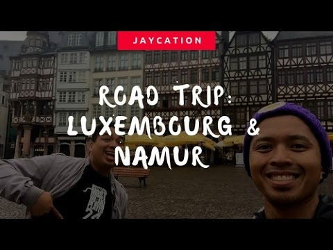 Travel Guide to Luxembourg & Namur | Jaycation Vlog + Road Trip Tips