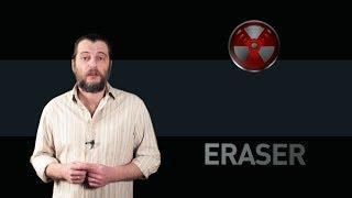 Eraser: обзор программы для удаления файлов без возможности восстановления