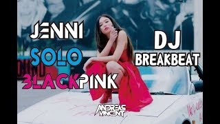 Download lagu DJ SOLO JENNIE BLACKPINK TERBARU MIXTAPE 2019 DIJAMIN KENCENG MP3