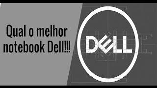 Qual o melhor notebook da Dell