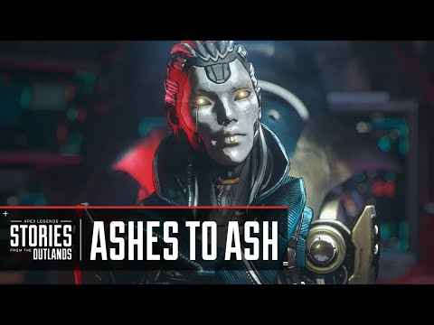 Apex Legends | Stories from the Outlands - Ashes to Ash