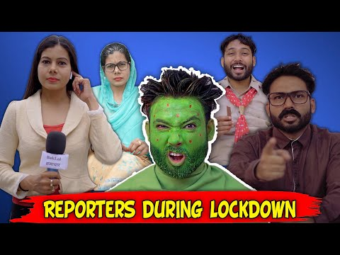 Reporters During Lockdown