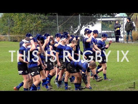 This is RUGBY IX | New Zealand Schoolboy 1st XV Rugby 2017