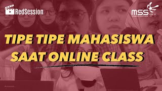 Session 1: Tipe-Tipe Mahasiswa Saat Online Class | MSS FEB UI