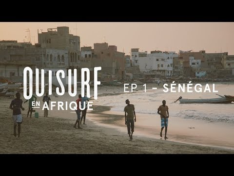 OuiSurf En Afrique Ep01 Senegal