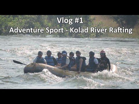 My First Vlog - Kolad River Rafting Adventure