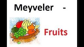 meyveler - fruits İNGİLİZCE KELİMELER VE TÜRKÇE TELAFFUZLARI - ingilizce kelimeler