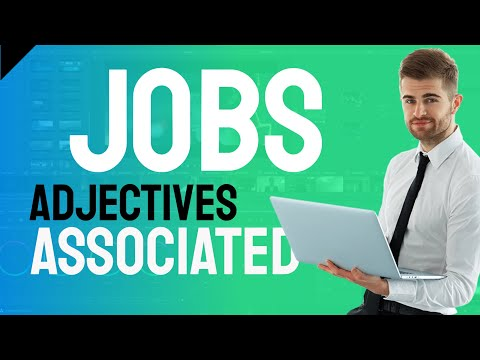 Adjectives associated with jobs