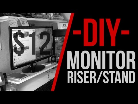 How To: $12 DIY Monitor Riser/Stand