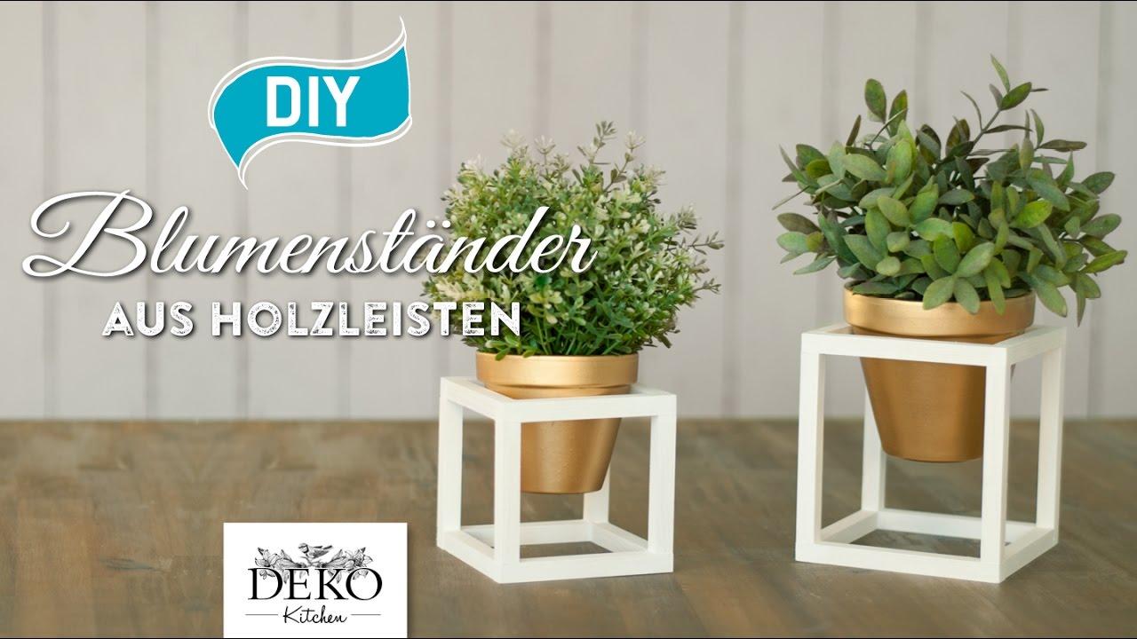 DIY: Coole Blumenständer Aus Holz Selber Machen [How To] Deko Kitchen    YouTube