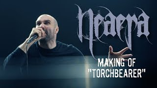 "Neaera - Making Of ""Torchbearer"""