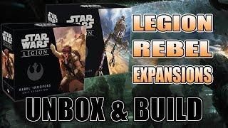 Rebels Unbox & Build: Star Wars Legions